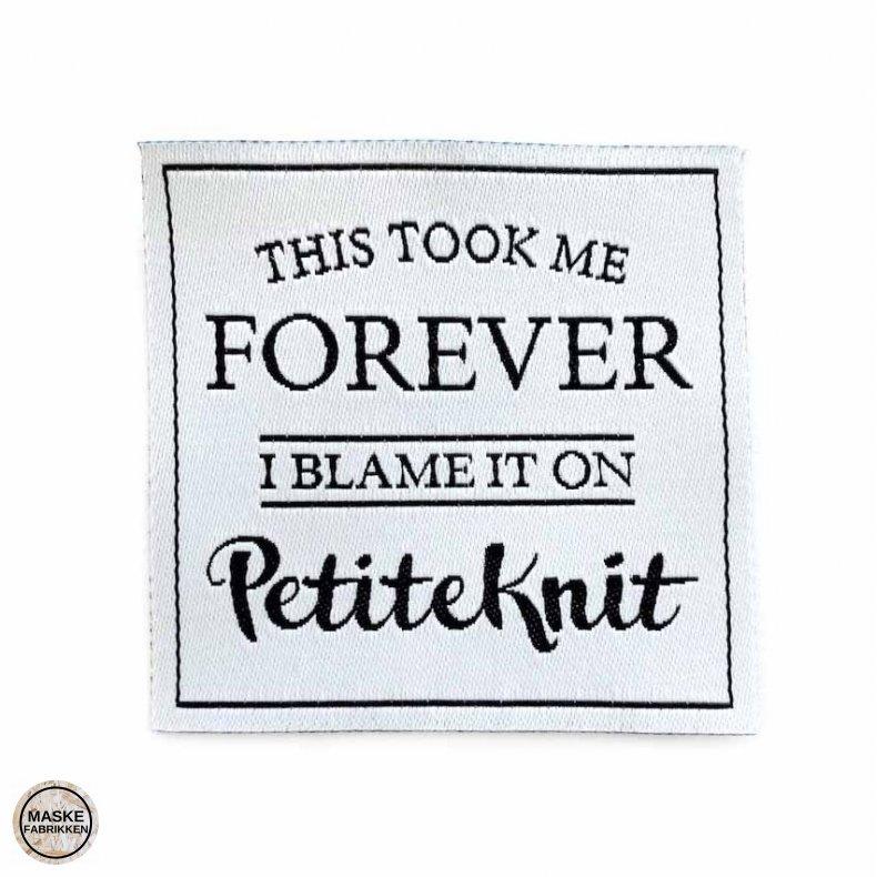 PetiteKnit label - 'This took me forever'